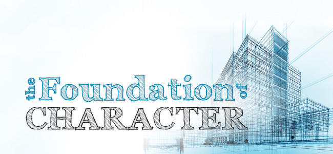 The Foundation of Character